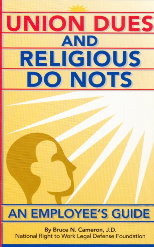 Union Dues and Religious Do Nots