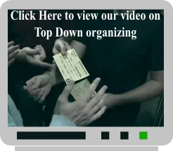 View our Video on Top Down Organizing